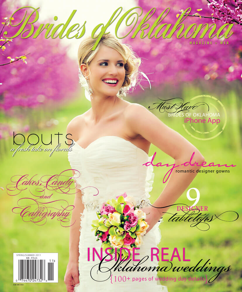 Spring Summer 2011 Issue of Brides of Oklahoma Magazine