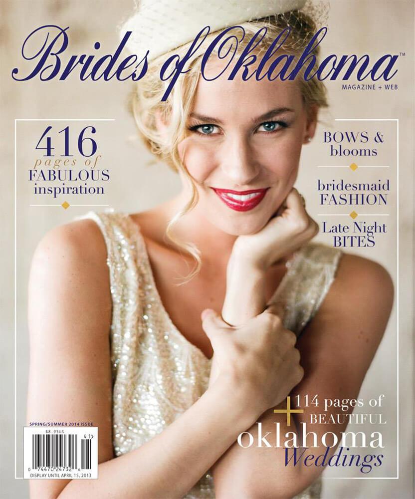 Spring Summer 2014 Issue of Brides of Oklahoma Magazine