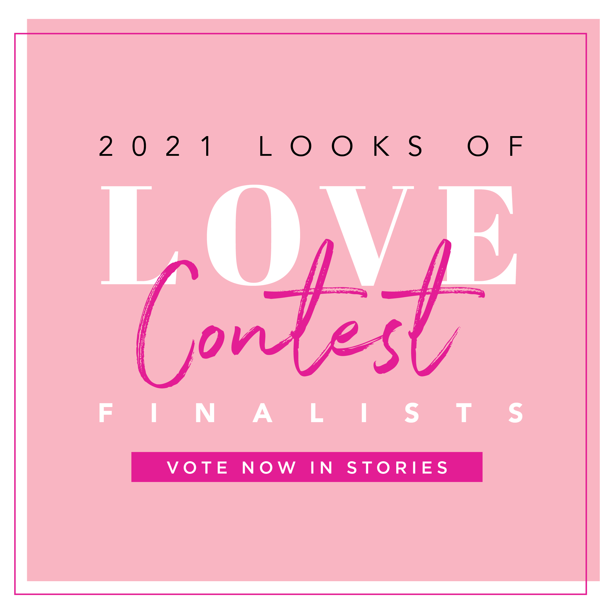 LooksofLove_Graphics_2021_IG_Grid_Finalists