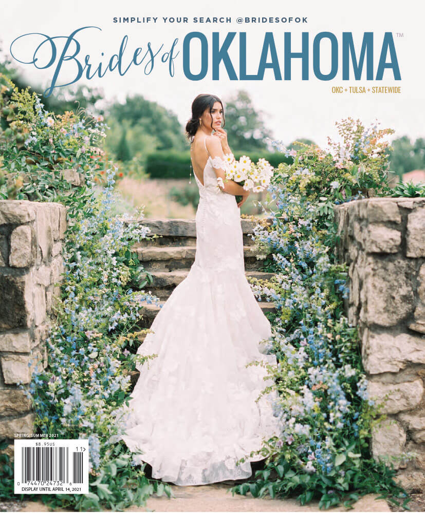 Spring Summer 2021 Issue Of Brides of Oklahoma Magazine